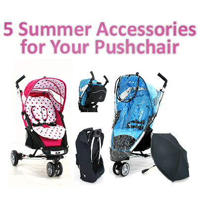 Summer pushchair accessories – Guest post for Nursery Value
