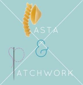 Pasta & Patchwork