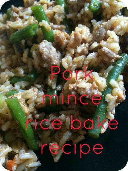 Guest Post: Pork mince rice bake recipe