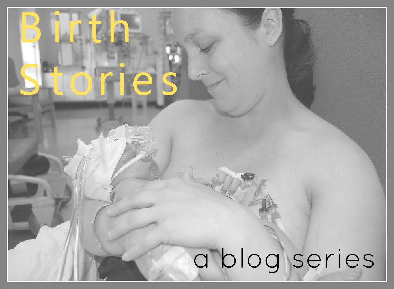 Birth stories - a blog series