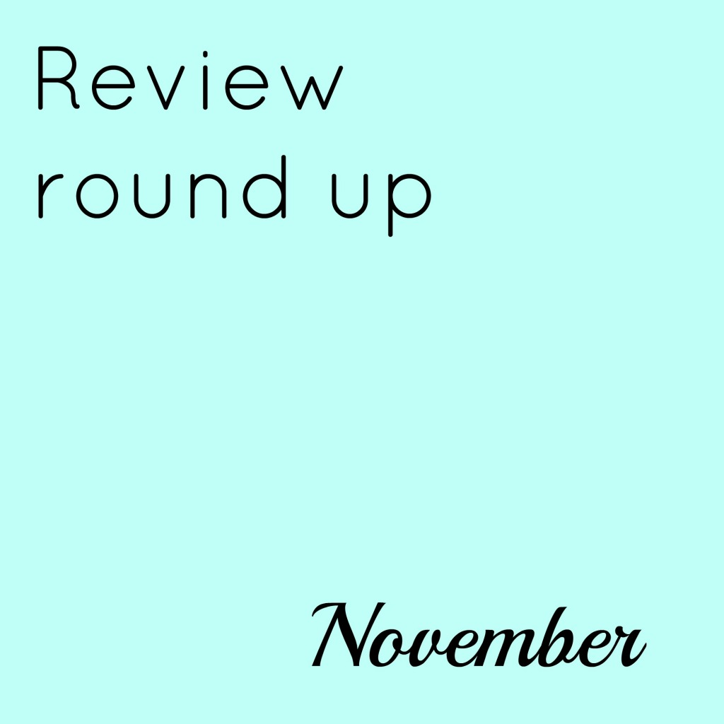 Review round up: November