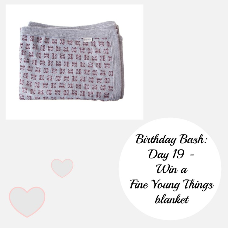 Birthday Bash: Day 19 – Win a Fine Young Things blanket