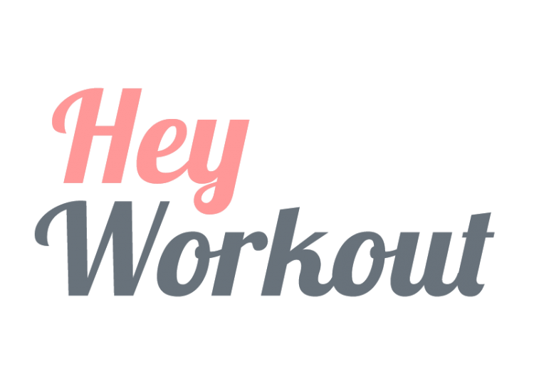 Hey Workout