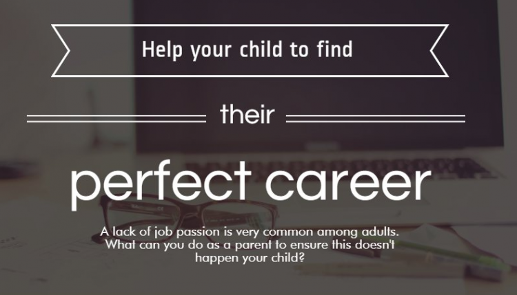 Helping your child to find their perfect career